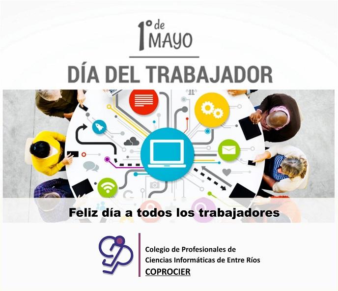 1° de Mayo: Día del Trabajador