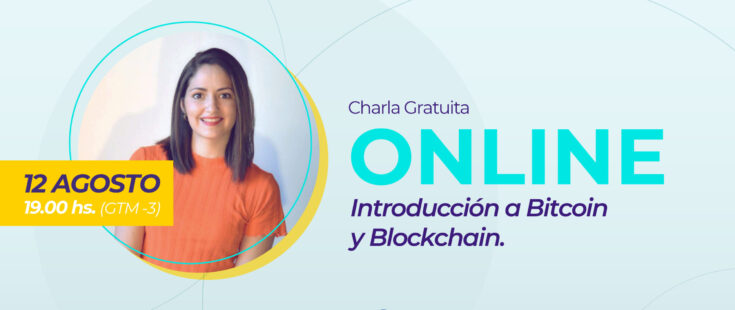 Charla Abierta: Introducción a Bitcoin y Blockchain