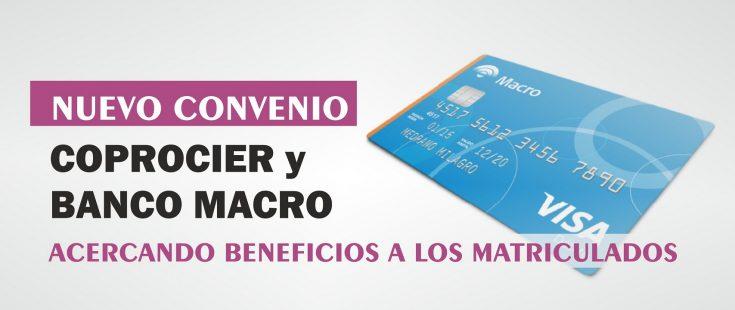 Convenio con Banco Macro con beneficios para matriculados