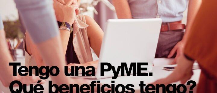 Webinar sobre PyME y beneficios vigentes