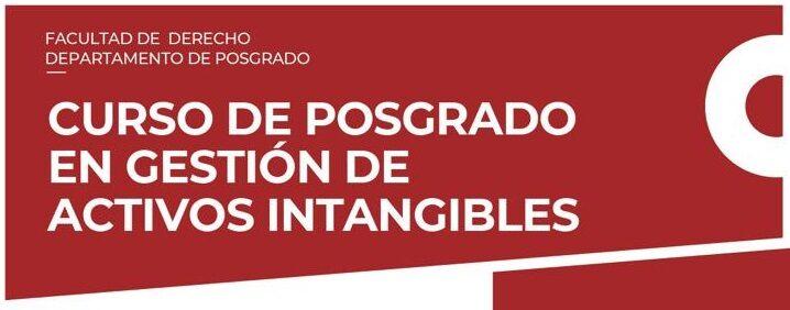 Cursos de Posgrado on line de la UCA: Activos Intangibles y Derecho & Fintech
