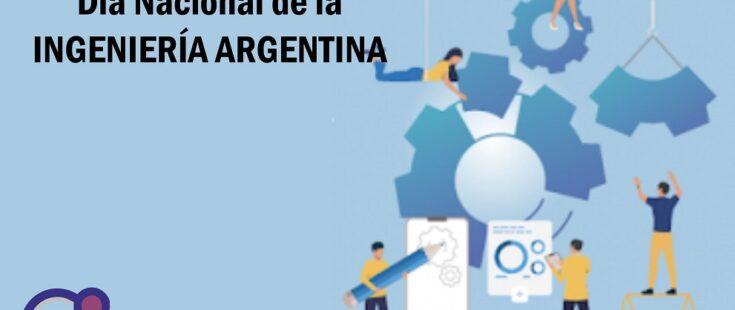 6 de junio: Día de la Ingeniería Argentina