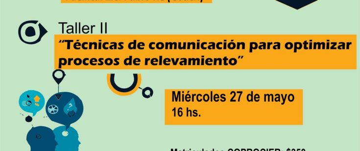 "Taller on line: ""Técnicas de comunicación para optimizar procesos de relevamiento"". NUEVA FECHA"