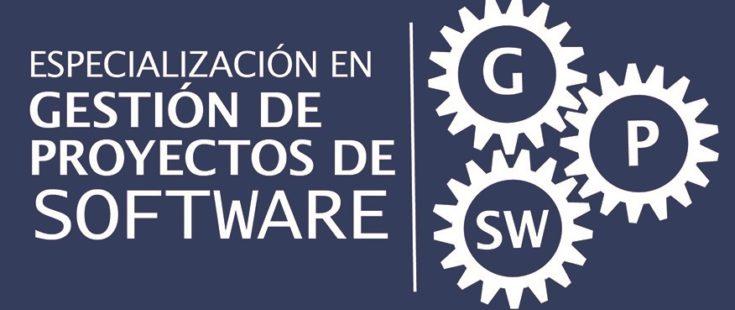 Posgrado: Especialización en Gestión de Proyectos de Software
